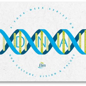 Elim DNA – Part 4 – We are Relevant